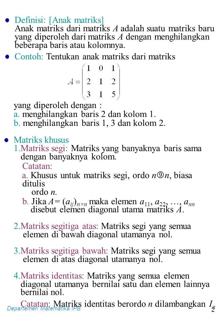 Definisi: [Anak matriks]